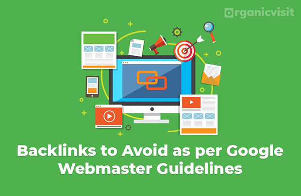 Backlinks to Avoid as per Google Webmaster Guidelines