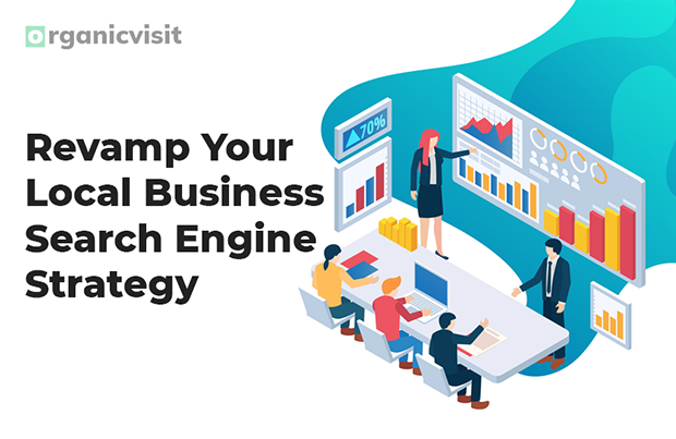 Revamp Your Local Business Search Engine Strategy