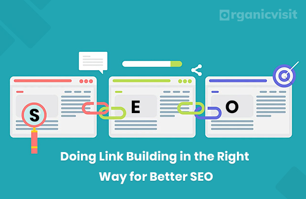 Doing Link Building in the Right Way for Better SEO