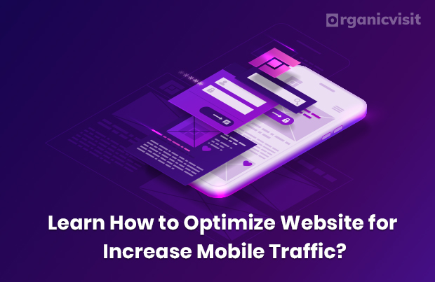 Learn How to Optimize Website for Increase Mobile Traffic